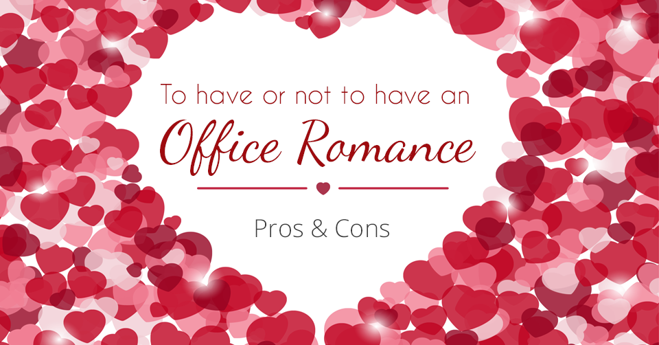 pros and cons of dating a coworker