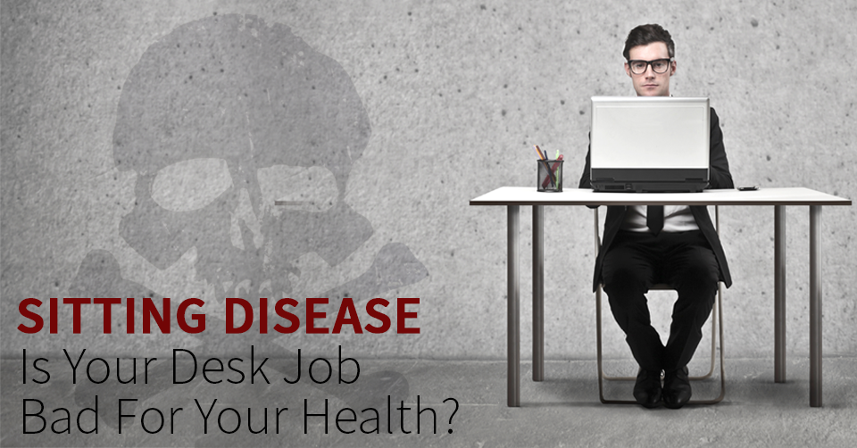 sitting disease and your health